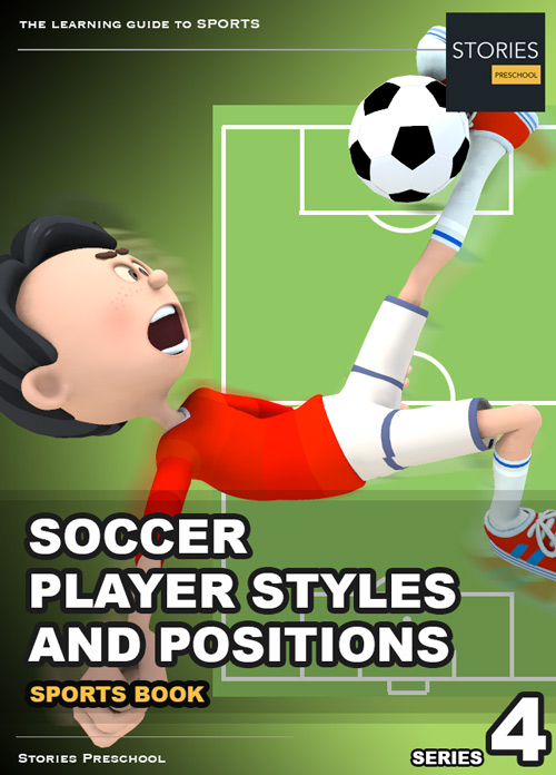 Soccer iBook Positions and Player Styles Series 4 iBook - Stories Preschool